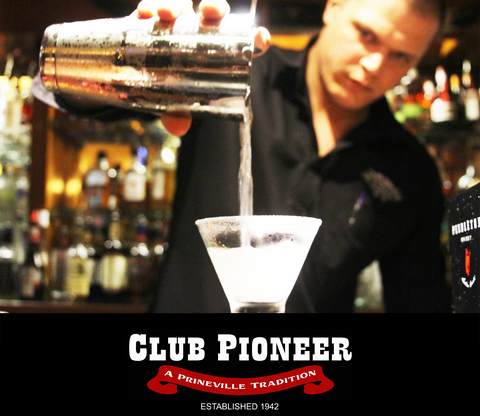 Happy Hour Prineville Oregon Restaurant Club Pioneer Cocktails Handcrafted