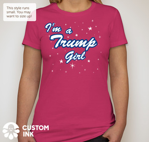 """I'm a Trump Girl"" Ladies Favorite Tee ""Slim Fit"" Berry"