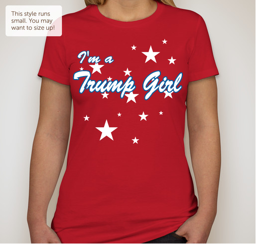 "I'm a Trump Girl    Ladies Favorite Tee            ""Slim Fit""  Red"