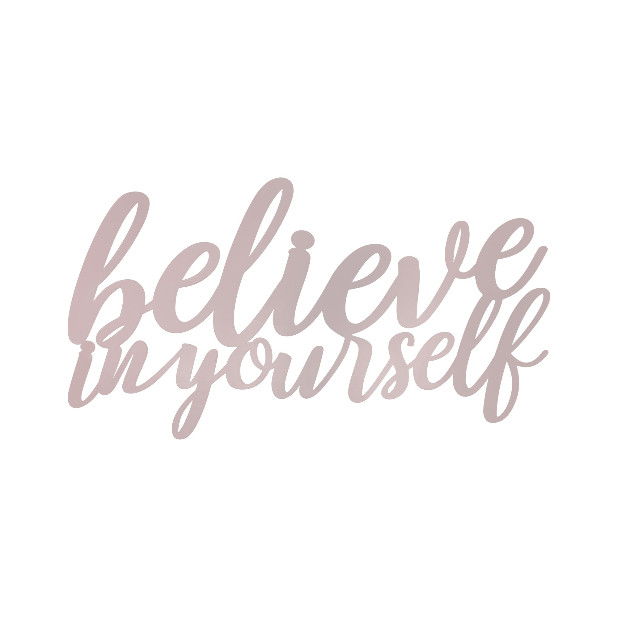 Believe in Yourself Matte Pink Wall Art