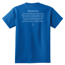 Whymusty Tee