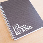 Do Good. Be Kind.® Simple Notebook