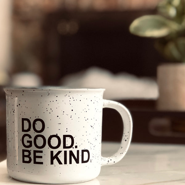 Do Good. Be Kind.® Mug