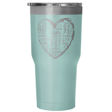Small Town Girl Tumbler (30 oz)