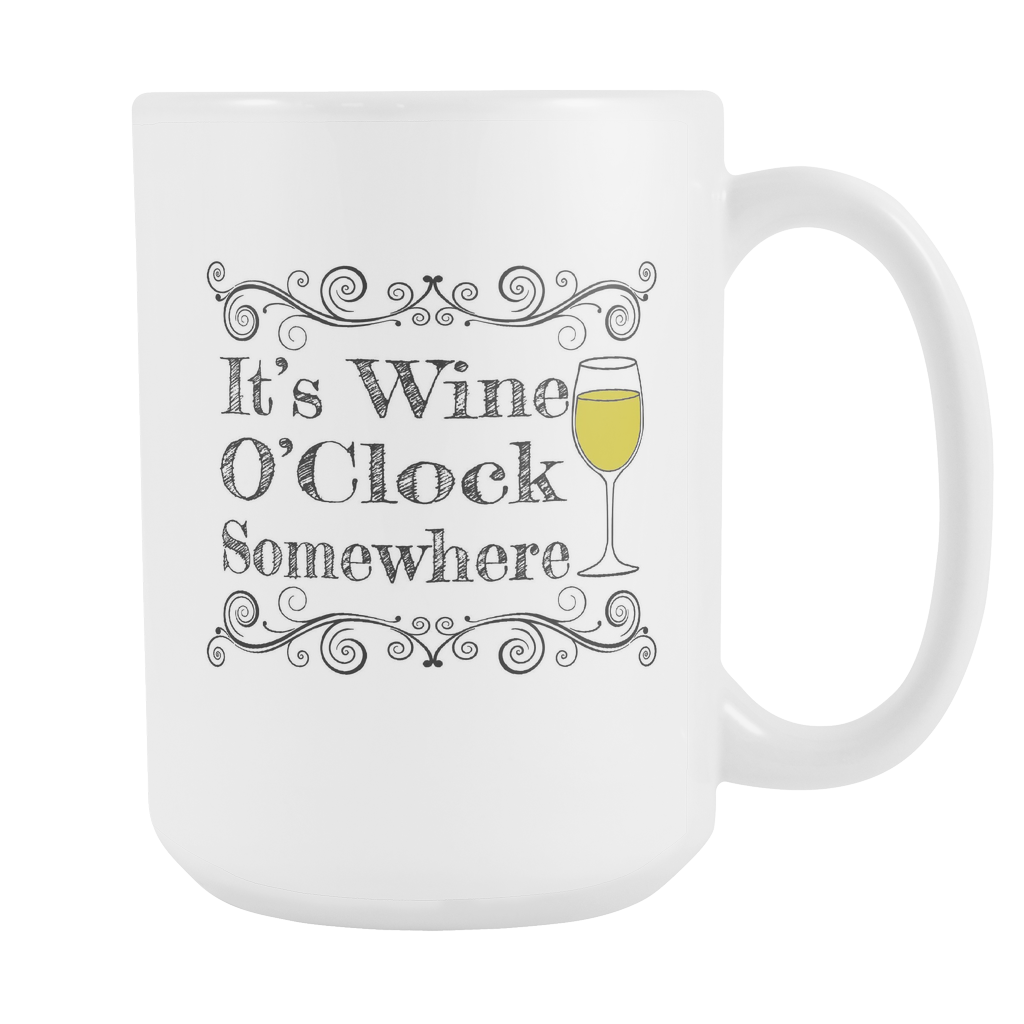 Wine O'Clock Somewhere Mug