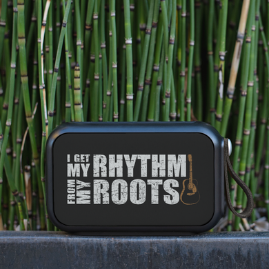I Get my Rhythm From My Roots Bluetooth Speaker