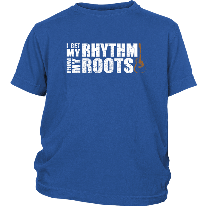 I Get My Rhythm From my Roots Youth Tee