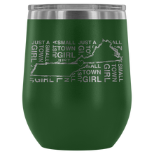 Just a Small Town Girl Wine Tumbler