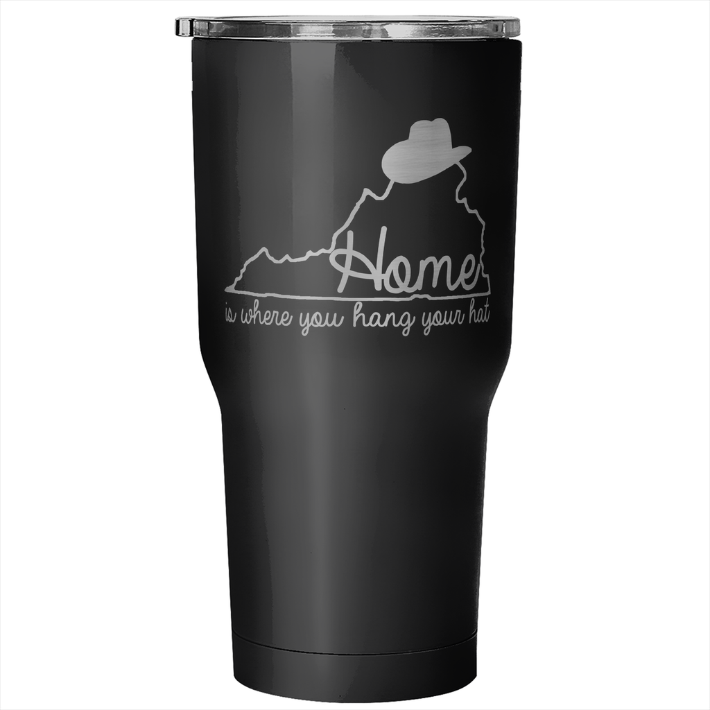Virginia: Home is Where You hang Your Hat Tumbler (30 oz)