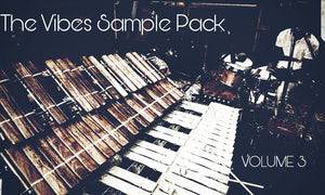 The Vibes Sample Pack Volume 3 Side B