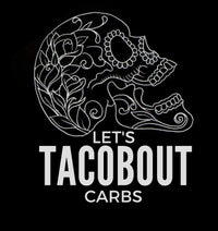 Let's Tacobout Carbs