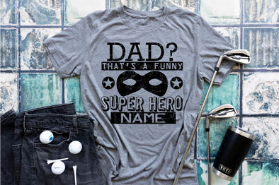 Dad the Superhero Tee