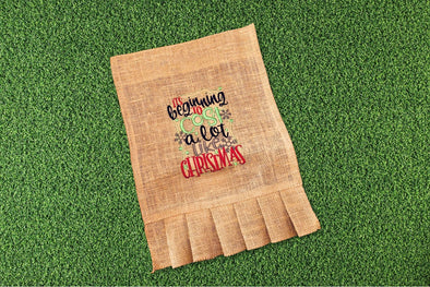Embroidered Burlap Garden Flag - Beginning to Cost