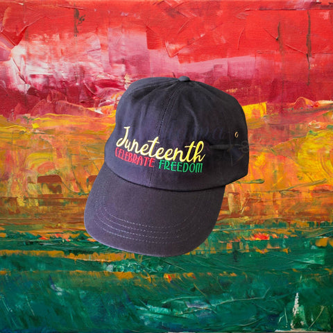 Juneteenth Celebrating Freedom Hat