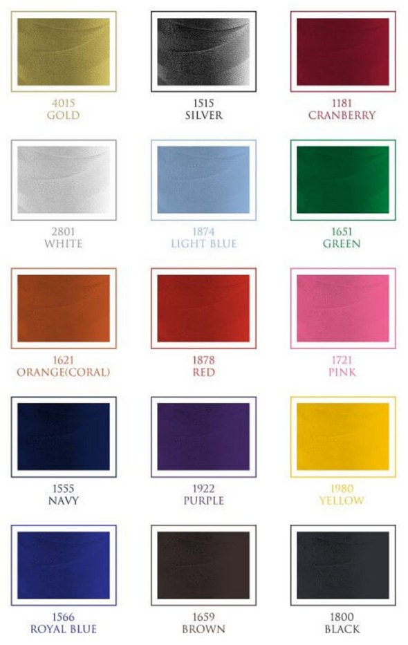 Select embroidery thread colors.  Gold, silver, cranberry, white, light blue, green, orange(coral), red, pink, navy, purple, yellow, royal blue, brown, black.