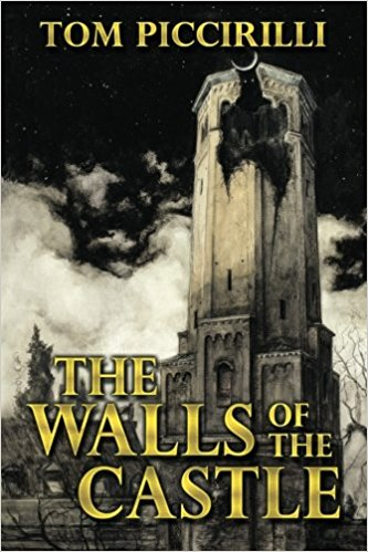 Black Labyrinth Book I: The Walls of the Castle by Tom Piccirilli Rights Being Returned to Estate