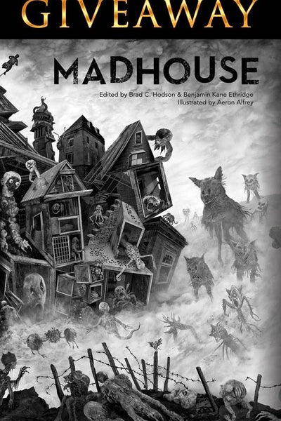 MADHOUSE Giveaway Happening on Dark Regions Press Facebook Page