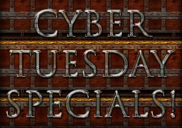 Cyber Tuesday Specials