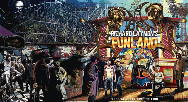 80 Percent of Richard Laymon's Funland Preorders Shipped, Deluxe Ships by Next Week!