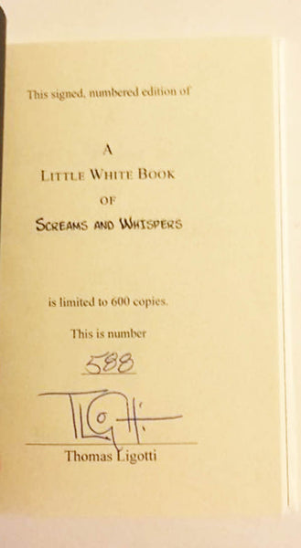 RAFFLE for A Little White Book of Screams and Whispers by Thomas Ligotti Signed & Numbered Hardcover #588 This Weekend Only in 2019 Horror Summer Sale!