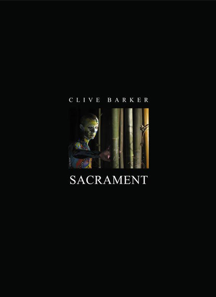 Two More of Clive Barker's Sacrament Deluxe Lettered Traycased Hardcover with Special Bonus!