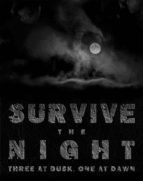 Thank You For Sending Us Your Story for Survive the Night: Three at Dusk, One at Dawn - Writing Contest Submission Window is Now Closed