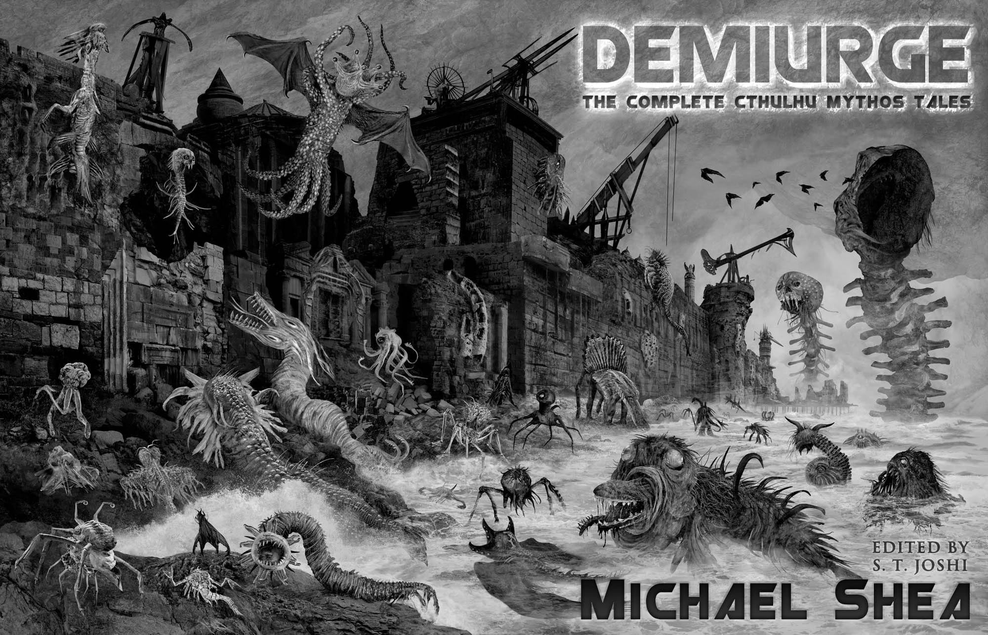 Demiurge: Theplete Cthulhu Mythos Tales Of Michael Shea Edited By S T  Joshi (preorder)