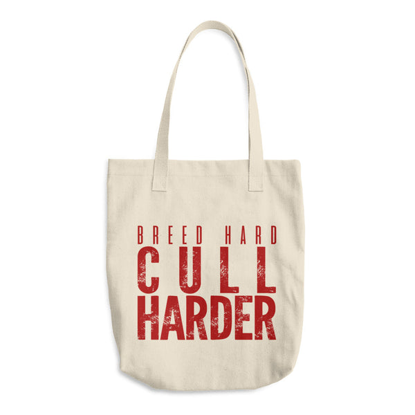 Breed Hard/Cull Harder - Cotton Tote Bag