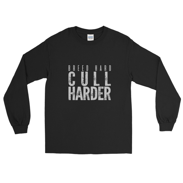 Breed Hard/Cull Harder (Unisex Long)