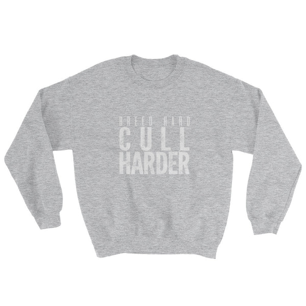 Breed Hard/Cull Harder (Crew Sweatshirt)