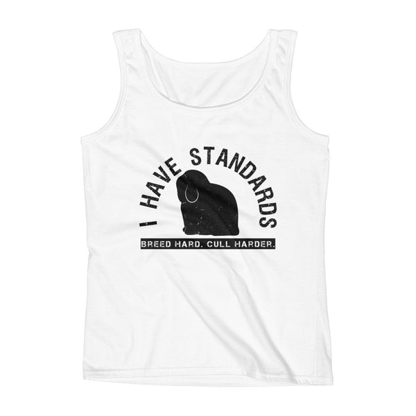 I Have Standards (Holland Lop) Ladies' Tank