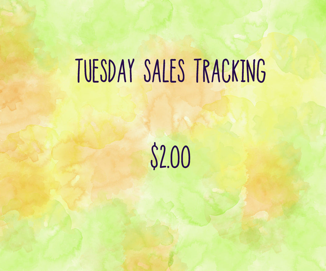 Tuesday Sales Tracking