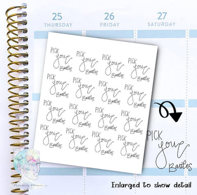 Pick your battles - Script stickers - functional doodle write ins Disorderly Planner Designs - planner stickers