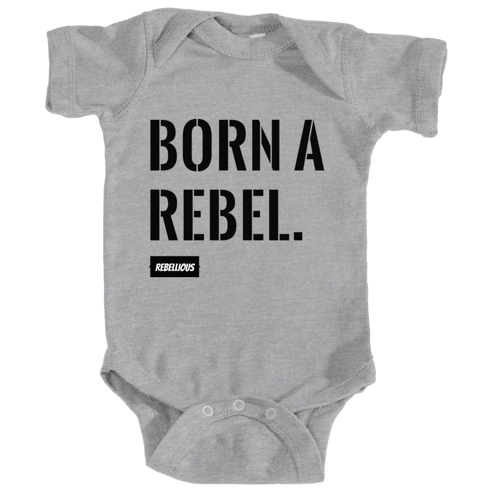Baby Bodysuit: Born a Rebel