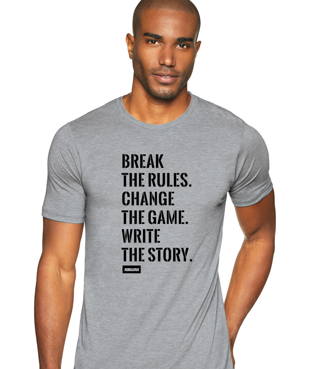 T-Shirt: Break the Rules...