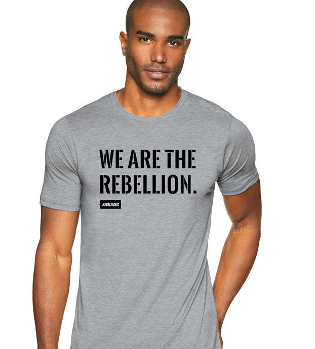 T-Shirt: We are the Rebellion