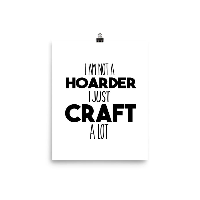 I Am Not A Hoarder Poster