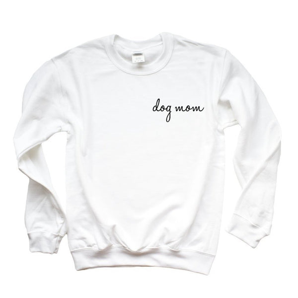 Dog Mom Sweatshirt - Cambridge Avenue Design