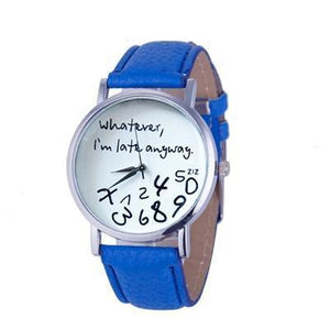 Wathever, I'm Late Anyway Letter Print Watch Blue - DiyosWorld