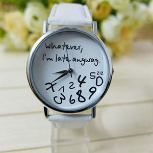 Wathever, I'm Late Anyway Letter Print Watch White - DiyosWorld