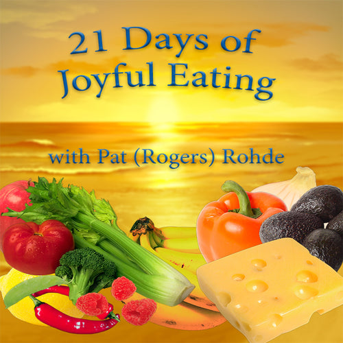 21 Days of Joyful Eating