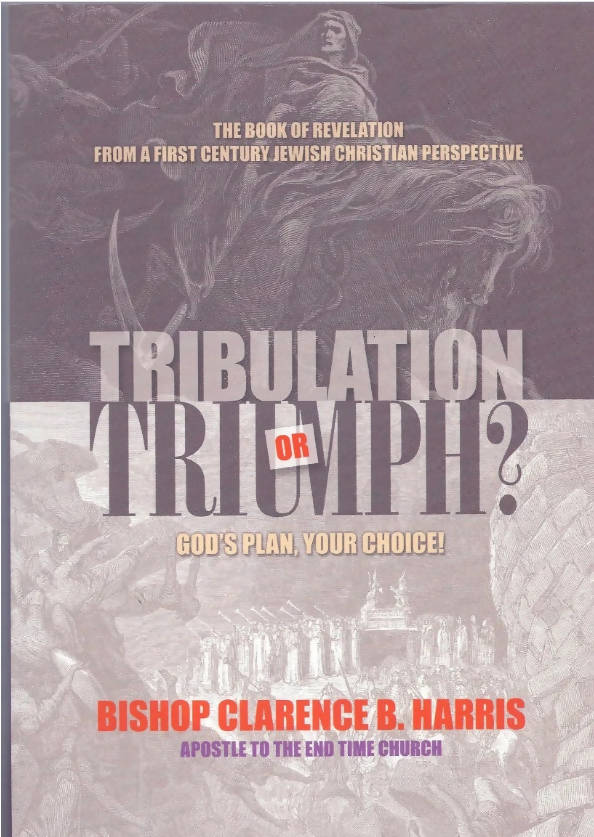 Tribulation or Triumph? <p> God's Plan, Your Choice!
