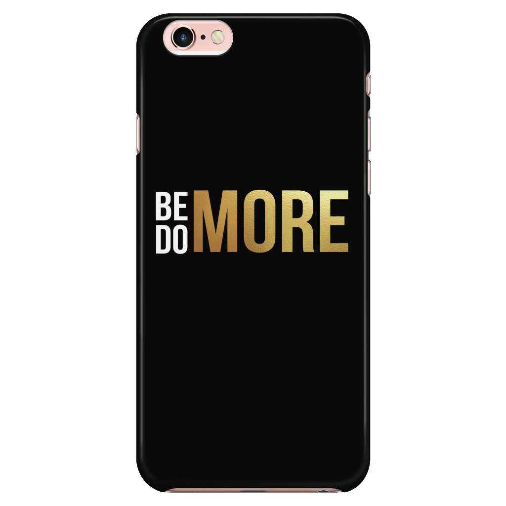 Be More Do More (BMDM) Phone Case