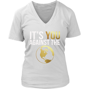 Its You Against The World Tee