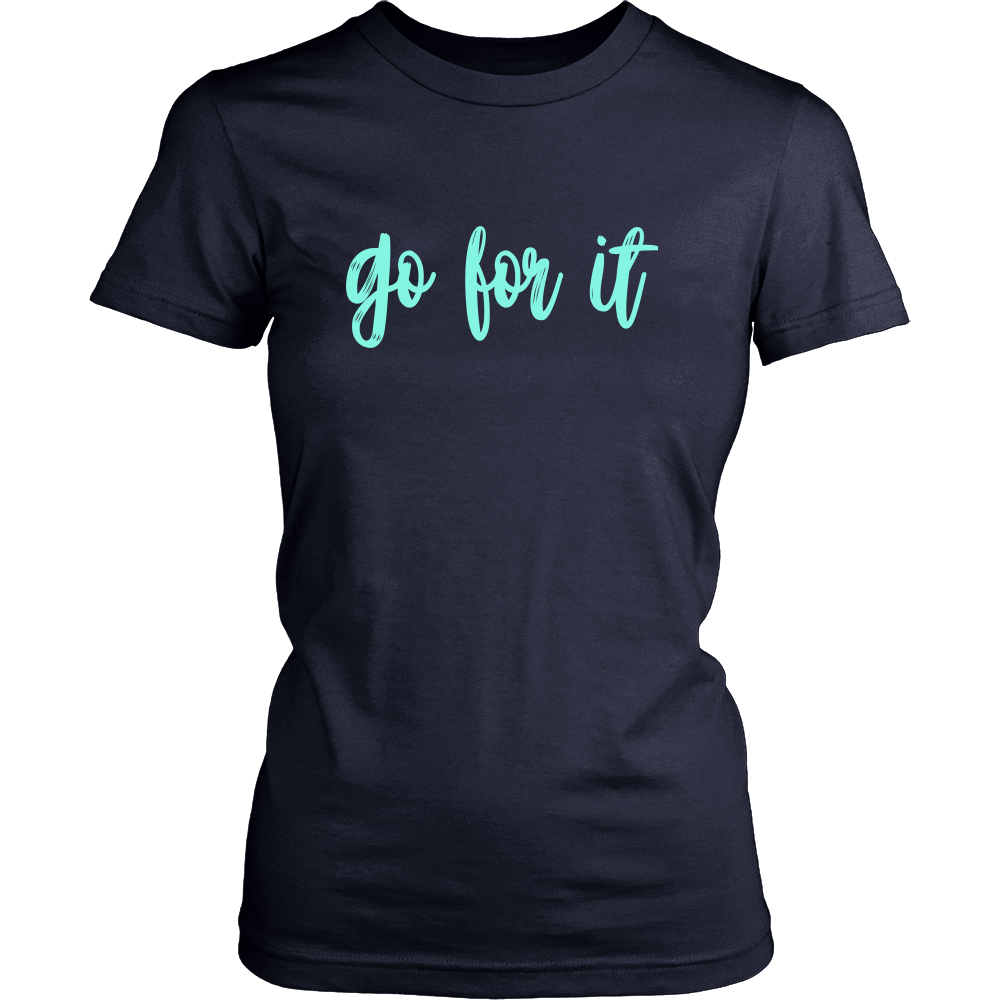 Go For It Tee