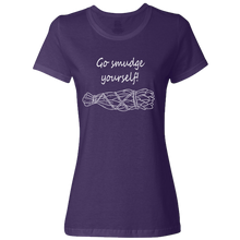 "Ladies ""Go smudge yourself!"" Classic T-Shirt with White Print,S / Deep Purple"