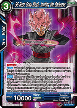 BT7-043 R SS Rose Goku Black, Inviting the Darkness