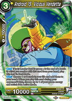 DBSCG-BT9-058 R Android 15, Vicious Vendetta