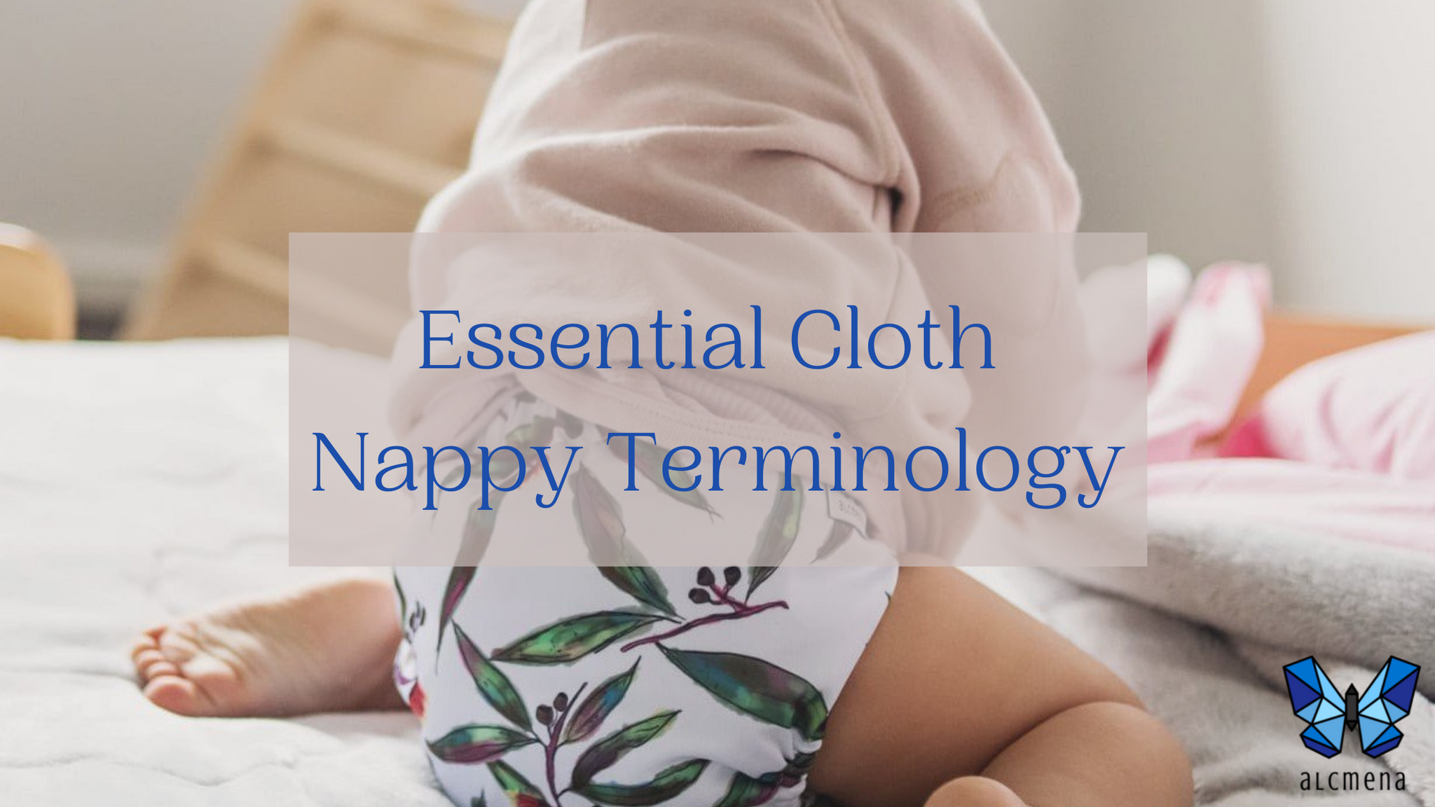 your essential cloth nappy terminology