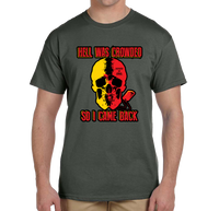 Hell Was Crowded Skull Short Sleeve T-Shirt - Vovo Inc